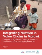 Integrating Nutrition in Value Chains in Malawi: Using Most Significant Change Stories to Understand Community Experiences