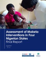 Assessment of Malaria Interventions in Four Nigerian States: Final Report