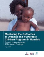 Monitoring the Outcomes of Orphans and Vulnerable Children Programs in Namibia: Project Hope Namibia 2016 Survey Findings