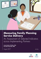 Measuring Family Planning Service Delivery: An Assessment of Selected Indicators across Implementing Partners