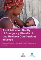Availability and Quality of Emergency Obstetrical and Newborn Care Services in Kenya – Results of Three Annual Health Facility Assessments