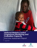 National Malaria Control Programme Monitoring and Evaluation Capacity: End Line Assessment Report