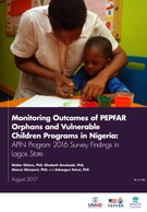 Monitoring Outcomes of PEPFAR Orphans and Vulnerable Children Programs in Nigeria: APIN Program 2016 Survey Findings in Lagos State