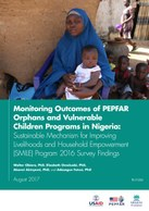Monitoring Outcomes of PEPFAR Orphans and Vulnerable Children Programs in Nigeria: Sustainable Mechanism for Improving Livelihoods and Household Empowerment (SMILE) Program 2016 Survey Findings