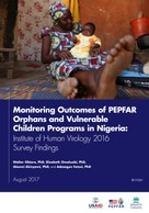 Monitoring Outcomes of PEPFAR Orphans and Vulnerable Children Programs in Nigeria: Institute of Human Virology 2016 Survey Findings