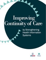 Improving Continuity of Care by Strengthening Health Information Systems