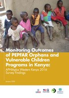 Monitoring Outcomes of PEPFAR Orphans and Vulnerable Children Programs in Kenya: APHIAplus Western Kenya 2016 Survey Findings