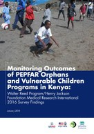 Monitoring Outcomes of PEPFAR Orphans and Vulnerable Children Programs in Kenya: Walter Reed Program/Henry Jackson Foundation Medical Research International 2016 Survey Findings