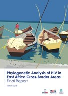 Phylogenetic Analysis of HIV in East Africa Cross-Border Areas: Final Report
