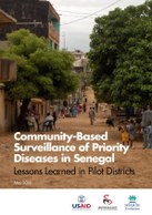 Community-based surveillance of priority diseases in Senegal: Lessons learned in pilot districts