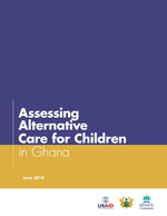 Assessing Alternative Care for Children in Ghana