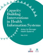 Capacity Building Interventions in Health Information Systems: Action for Stronger Health Systems