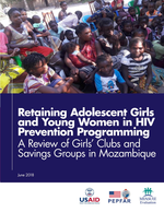 Retaining Adolescent Girls and Young Women in HIV Prevention Programming: A Review of Girls' Clubs and Savings Groups in Mozambique