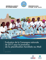 Evaluation de la Campagne nationale de 2017 pour la promotion de la planification familiale au Mali