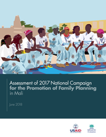 Assessment of the 2017 National Campaign for the Promotion of Family Planning in Mali