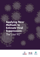 "Applying New Methods to Estimate Viral Suppression: The ""Last 90"""