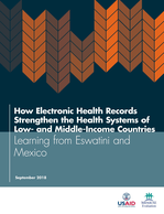 How Electronic Health Records Strengthen the Health Systems of Low- and Middle-Income Countries: Learning from Eswatini and Mexico