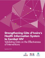 Strengthening Côte d'Ivoire's Health Information System to Combat HIV: Validating Data on the Effectiveness of Interventions