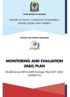 Tanzania Health Sector HIV and AIDS Strategic Plan IV, 2017–2022 (HSHSP IV) Monitoring and Evaluation Plan