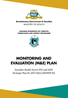 Zanzibar Health Sector HIV and AIDS Strategic Plan III, 2017–2022 (ZHSHSP III) Monitoring and Evaluation Plan
