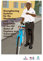 Strengthening Systems for the Monitoring and Evaluation of HIV Status of Orphans and Vulnerable Children