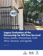 Legacy Evaluation of the Partnership for HIV-Free Survival: Kenya, Lesotho, Mozambique, South Africa, Tanzania, and Uganda