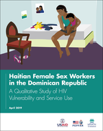 Haitian Female Sex Workers in the Dominican Republic: A Qualitative Study of HIV Vulnerability and Service Use