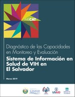 Diagnóstico de las Capacidades en Monitoreo y Evaluación Sistema de Información de Salud de VIH en El Salvador