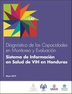 Diagnóstico de las Capacidades en Monitoreo y Evaluación Sistema de Información de Salud de VIH en Honduras