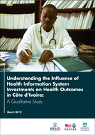 Understanding the Influence of Health Information System Investments on Health Outcomes in Côte d'Ivoire: A Qualitative Study