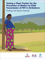 Testing a Client Tracker for the Prevention of Mother-to-Child Transmission of HIV in Zimbabwe: Findings and Lessons Learned