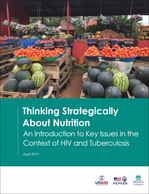 Thinking Strategically About Nutrition: Key Issues in the Context of HIV and Tuberculosis