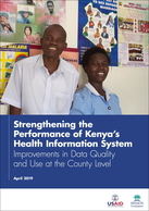 Strengthening the Performance of Kenya's Health Information System: Improvements in Data Quality and Use at the County Level