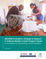 MEASURE Evaluation's Strategy to Respond to National Malaria Control Program Needs in Surveillance, Monitoring, and Evaluation