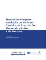 Enquadramento para Avaliação de NMPs em Cenários de Transmissão Moderada e Baixa: Aide Memoire