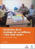 L'évolution de la stratégie de surveillance « Une seule santé » au Burkina Faso