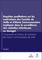 Enquêtes qualitatives sur les motivations des Comités de Veille et d'Alerte Communautaire impliqués dans la surveillance des maladies infectieuses au Sénégal