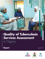 Quality of Tuberculosis Services Assessment in Nigeria: Report