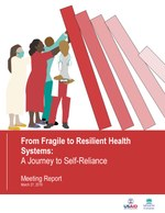 From Fragile to Resilient Health Systems: A Journey to Self-Reliance