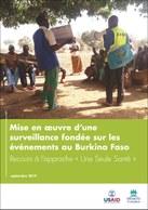 Mise en oeuvre d'une surveillance fondée sur les événements au Burkina Faso. Recours à l'approche « Une Seule Santé »