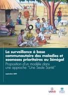 """La surveillance à base communautaire des maladies et zoonoses prioritaires au Sénégal: Proposition d'un modèle dans une approche """"Une Seule Santé"""""""