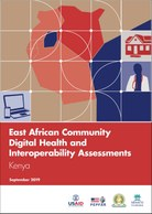East African Community Regional Digital Health and Interoperability Assessments: Kenya