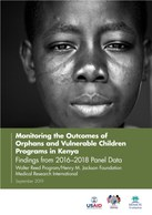 Monitoring the Outcomes of Orphans and Vulnerable Children Programs in Kenya: Findings from 2016–2018 Panel Data: Walter Reed Program/Henry M. Jackson Foundation Medical Research International