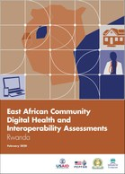 East African Community Digital Health and Interoperability Assessments: Rwanda