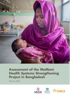 Assessment of the MaMoni Health Systems Strengthening Project, in Bangladesh