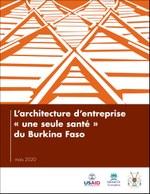 L'architecture d'entreprise « une seule santé » du Burkina Faso