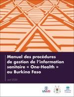 Manuel des procédures de gestion de l'information sanitaire « One-Health » au Burkina Faso