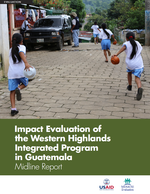 Impact Evaluation of the Western Highlands Integrated Program in Guatemala: Midline Report