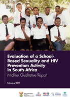 Evaluation of a School-Based Sexuality and HIV-Prevention Activity in South Africa: Midline Qualitative Report