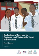 Evaluation of Services for Orphans and Vulnerable Youth in Botswana: Final Report